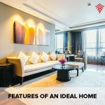 Features Of An Ideal Home